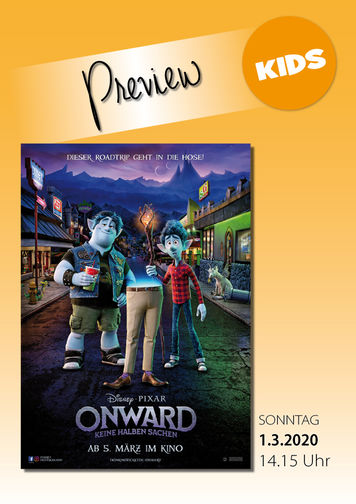 "Family-Preview: ""ONWARD"""